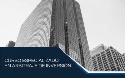 Curso Especializado en Arbitraje de Inversión